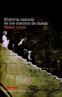 Historia natural de los cuentos de miedo - Rafael Llopis - Fuentetaja - José Luis Fernández Arellano