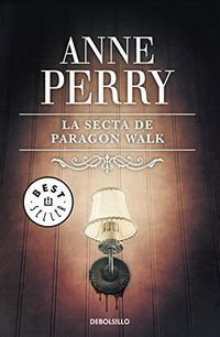 La secta de Paragon Walk - Anne Perry - Random House Penguin